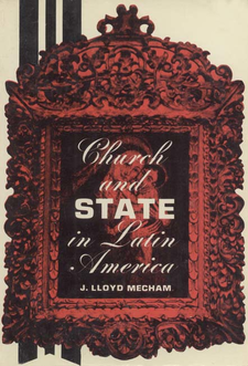 Cover image for Church and state in Latin America: a history of politico-ecclesiastical relations