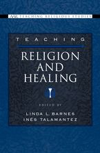 Cover image for Teaching religion and healing