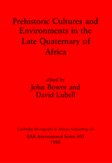 Cover image for Prehistoric Cultures and Environments in the Late Quaternary of Africa
