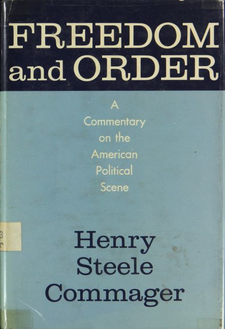 Cover image for Freedom and order: a commentary on the American political scene