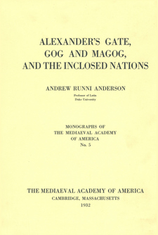Cover image for Alexander's gate, Gog and Magog, and the inclosed nations