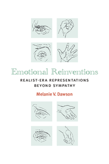 Cover image for Emotional Reinventions: Realist-Era Representations Beyond Sympathy