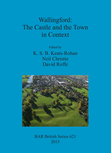 Cover image for Wallingford: The Castle and the Town in Context