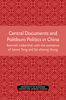 Cover image for Central Documents and Politburo Politics in China
