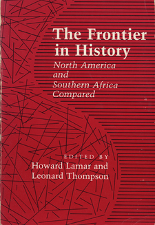 Cover image for The Frontier in history: North America and Southern Africa compared