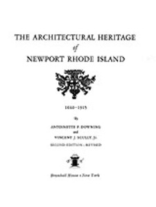 Cover image for The architectural heritage of Newport, Rhode Island: 1640-1915
