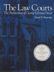 Cover image for The law courts: the architecture of George Edmund Street