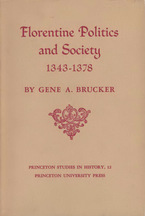 Cover image for Florentine politics and society, 1343-1378