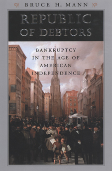 Cover image for Republic of debtors: bankruptcy in the age of American independence