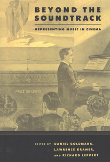 Cover image for Beyond the soundtrack: representing music in cinema