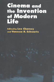 Cover image for Cinema and the invention of modern life