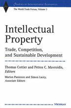 Cover image for Intellectual Property: Trade, Competition, and Sustainable Development The World Trade Forum, Volume 3