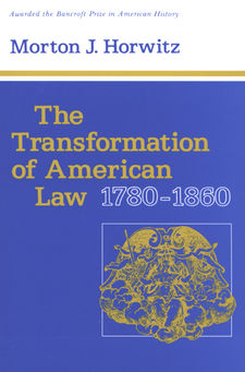 Cover image for The transformation of American law, 1780-1860
