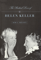 Cover image for The radical lives of Helen Keller