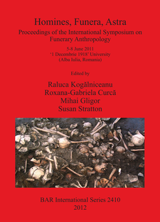 Cover image for Homines, Funera, Astra: Proceedings of the International Symposium on Funerary Anthropology 5-8 June 2011 '1 Decembrie 1918' University (Alba Iulia, Romania)