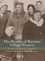 Cover image for The worlds of Russian village women: tradition, transgression, compromise