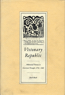 Cover image for Visionary republic: millennial themes in American thought 1756-1800