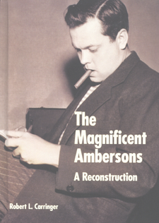 Cover image for The Magnificent Ambersons: a reconstruction