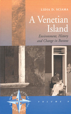 Cover image for A Venetian island: environment, history and change in Burano