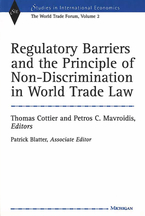 Cover image for Regulatory Barriers and the Principle of Non-discrimination in World Trade Law: Past, Present, and Future
