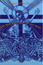 Cover image for The Resurrection of the body in Western Christianity, 200-1336