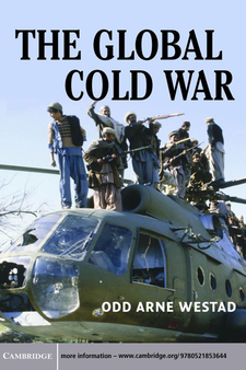 Cover image for The Global Cold War: third world interventions and the making of our times