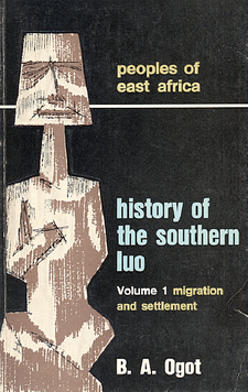 Cover image for History of the southern Luo, Volume 1: migration and settlement