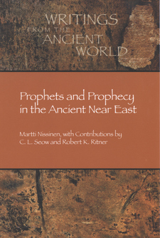 Cover image for Prophets and prophecy in the ancient Near East
