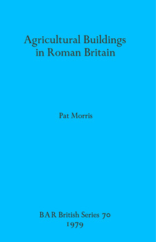 Cover image for Agricultural Buildings in Roman Britain