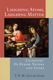 Cover image for Laughing Atoms, Laughing Matter: Lucretius' De Rerum Natura and Satire