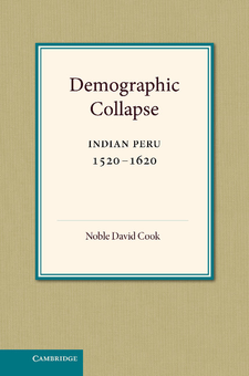 Cover image for Demographic collapse: Indian Peru, 1520-1620