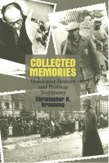 Cover image for Collected memories: Holocaust history and postwar testimony