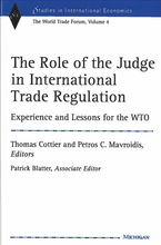 Cover image for The Role of the Judge in International Trade Regulation: Experience and Lessons for the WTO
