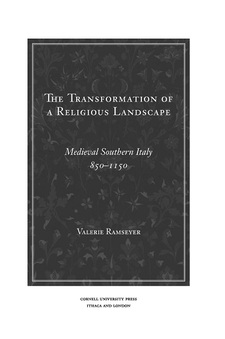 Cover image for The Transformation of a Religious Landscape: Medieval Southern Italy, 850–1150