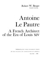 Cover image for Antoine Le Pautre: a French architect of the era of Louis XIV