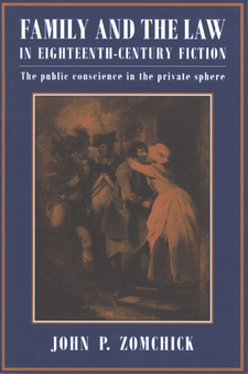 Cover image for Family and the law in eighteenth-century fiction: the public conscience in the private sphere