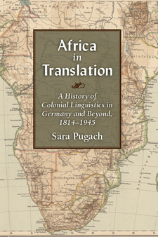 Cover image for Africa in Translation: A History of Colonial Linguistics in Germany and Beyond, 1814-1945