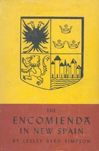 Cover image for The encomienda in New Spain: the beginning of Spanish Mexico