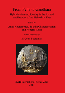 Cover image for From Pella to Gandhara: Hybridisation and Identity in the Art and Architecture of the Hellenistic East