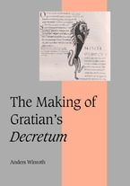 Cover image for The making of Gratian's Decretum