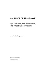 Cover image for Cauldron of Resistance: Ngo Dinh Diem, the United States, and 1950s Southern Vietnam