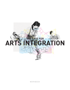 Cover image for The Case for Arts Integration: Workbook