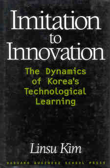 Cover image for Imitation to innovation: the dynamics of Korea's technological learning