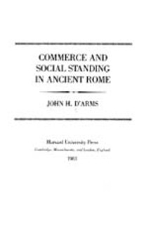 Cover image for Commerce and social standing in ancient Rome