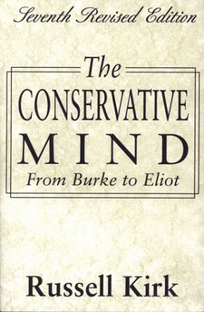 Cover image for The conservative mind: from Burke to Eliot