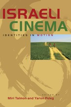 Cover image for Israeli cinema: identities in motion