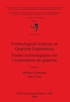 Cover image for Technological Analysis on Quartzite Exploitation / Études technologiques sur l'exploitation du quartzite