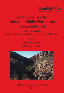 Cover image for The Cave of Hearths: Makapan Middle Pleistocene Research Project: Field research by Anthony Sinclair and Patrick Quinney, 1996-2001