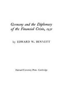 Cover for Germany and the diplomacy of the financial crisis, 1931