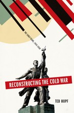 Cover image for Reconstructing the Cold War: the early years, 1945-1958